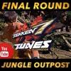 TEKKEN 7   Jungle Outpost Final Round   Soundtrack - BGM - OST - Tunes   鉄拳7