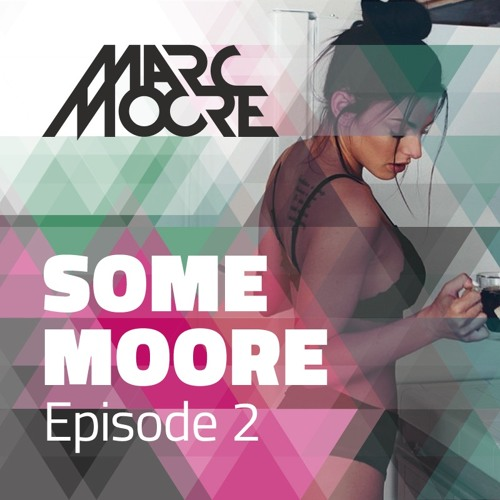 Some Moore Episode #2