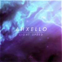 Ahxello - Light Speed
