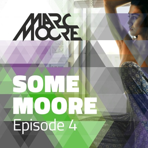 Some Moore Episode #4