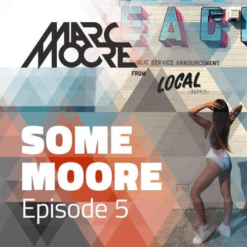 Some Moore Episode #5