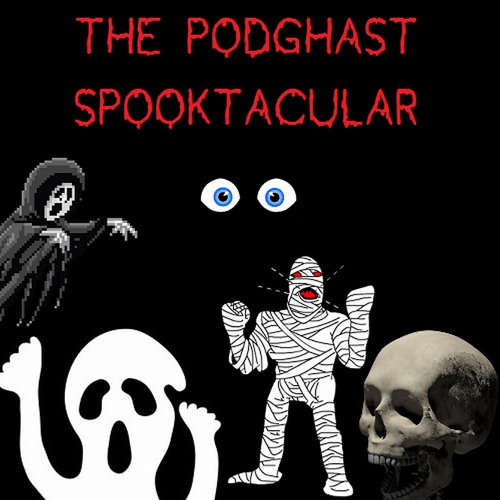 The Podghast Spooktacular