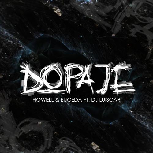 Rodrigo Howell & Euceda x DJ Luiscar - Dopaje! (Original Mix)