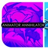 Animation Annihilator
