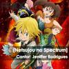 """""""Netsujou no Spectrum"""" - Nanatsu no Taizai Abertura #1 Dublada   Fansing"""