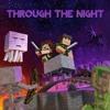 Through the Night by AntVenom