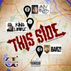 Cally Reed, King Leez, BARZ! - This Side