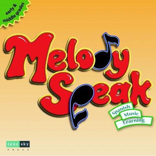 MelodySpeak: 5 Songs for Beginner Spanish in Latin music styles.