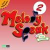 MelodySpeak Song #2—Estamos Aprendiendo Español