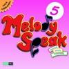 MelodySpeak Song #5—Sonido De Mi Voz