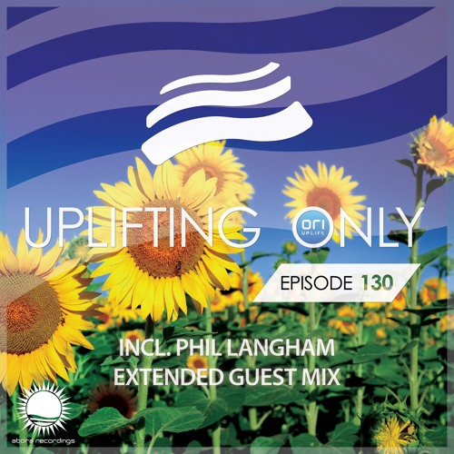 Uplifting Only 130 [No Talking] (August 6, 2015) (incl. Extended Phil Langham Guest Mix)
