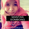 MR PHANTOM - Mantan Sombong (Feat. LIL ZI) [Prod. By BONZBEAT] [Official Audio]