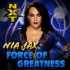 Nia Jax - Force of Greatness (WWE NXT Theme Song by CFO$)