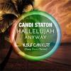 Candi Staton - Hallelujah Anyway (Yusuf Can Kurt Deep Down Remix)(Free Download Full Version)