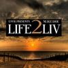 LIFE 2 LIV