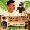 LITA feat JENIS - You and Me (remixed by ZANDRY JACKS)