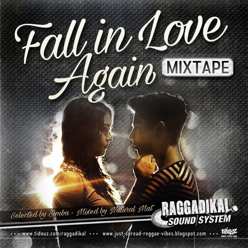 FALL IN LOVE AGAIN Mixtape by Raggadikal Sound (2015)
