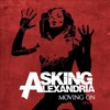 Moving On - Asking Alexandria (WindaWS)