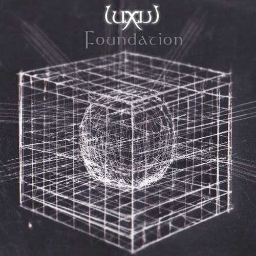 Luxul: Foundation
