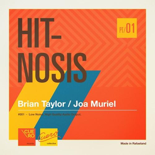 Hitnosis (Part 1) - BrianTaylor & Joa Muriel
