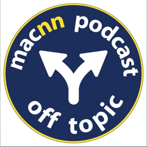 MacNN Off Topic Episode 03 - I Want To Like It!