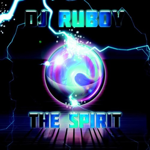 Dj Ruboy - The Spirit Previa