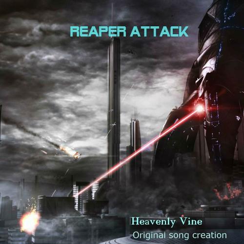 reaper attack by heavenly vine free listening on soundcloud. Black Bedroom Furniture Sets. Home Design Ideas
