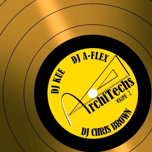 ArchiTechs #2 Ft DJ Kue X DJ A-Flex X DJ Chris Brown (Edit)