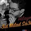HILAYME  - 3id milad sa3id