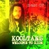 10 Jamais HIM ne nous délaisse Welcome to Zion Kooltans