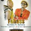 FAHASS-NEW SONG BY BAI  BABU FT BARHAMA