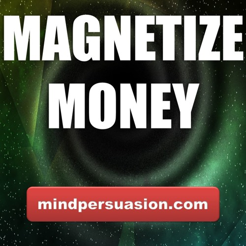 how to use subconscious mind to attract money