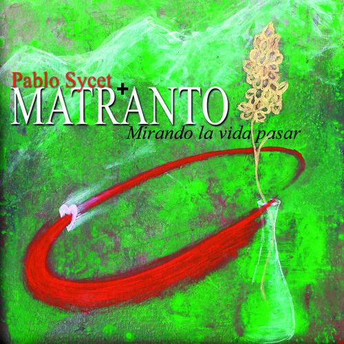 Pablo Sycet + Matranto - Después de la lluvia