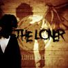 The Loner [Radio Edit]