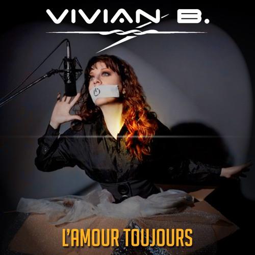 Vivian B - L'Amour Toujours