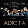 Elida Reyna Y Avante - Adicta