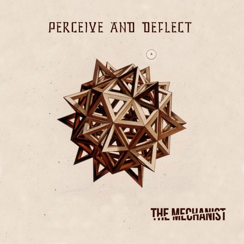 Perceive and deflect - Dissect concepts - Out now on Kaleidoscopic Label