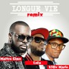 Maitre Gims Feat. Willy Mario Et Lefa - Longue Vie (Remix)
