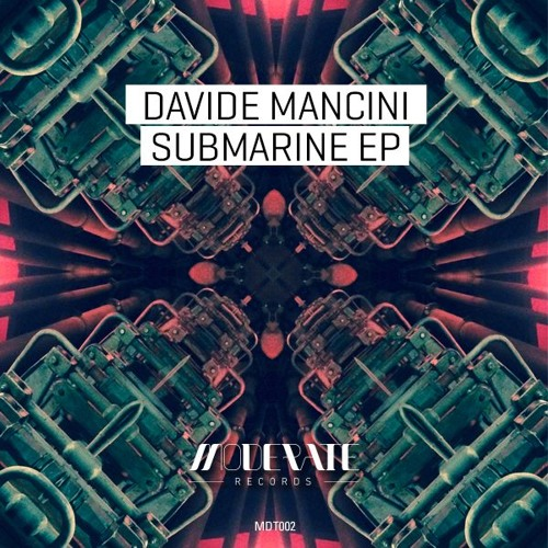 MDT002 Davide Mancini - Submarine Ep - Moderate Records