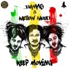 Damas X Mellow Mood - Keep Moving