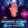 Somebody To L.O.V.E. (Original Mix)