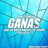 Zion & Lennox - Ganas De Ti (Adri Gil, Borja Jimenez & Dj Cosmo Mambo Version)