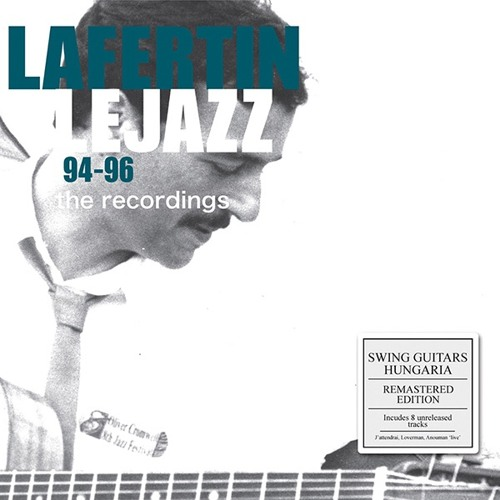 94-96 The Recordings - Fapy Lafertin and Le Jazz