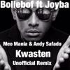 Bollebof - Kwasten (Meo Mania & Andy Safado Unofficial remix)