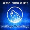 DJ Wari - Winter Of 1847 (Original Mix) OUT NOW!!