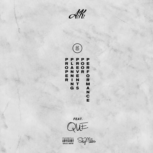 A.K. - 5P's Feat. Que (Prod By. Traumatone)