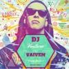 DADDY YANKEE - Vaiven Remix - DJ VENTURA Negromix 2015