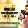 Maahi Aaja (COVER) Ramz Ft. DJ RAJ (Kuwait) Arijit Singh - Singh Is Bling
