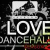 I LOVE DANCEHALL (2) INTRO (H.D. READY)