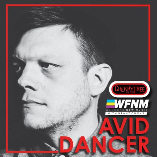 Avid Dancer 'I Told You So' LIVE on WE FOUND NEW MUSIC with Grant Owens (WFNM)